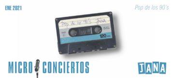 MicroConcierto Pop de los 90